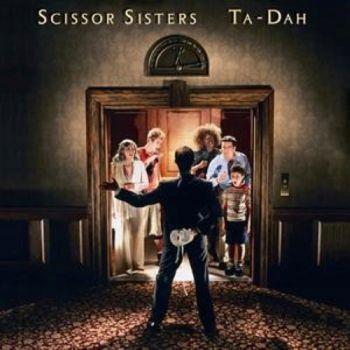 LP Scissor Sisters / Ta Dah - Ortons AudioVisual