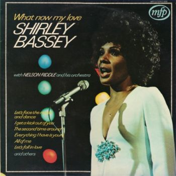 LP Shirley Bassey / What Now My Love - Ortons audiovisual
