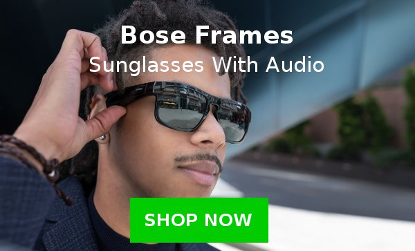 Bose Frames: Sunglassed With Audio